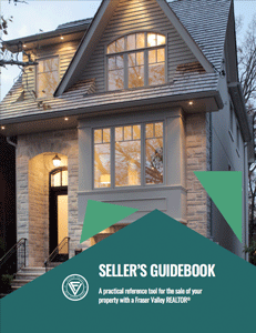 DOWNLOAD THE SELLER GUIDE  Fraser Valley Real Estate Board Sellers Guide provided by Kristina Eng